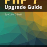 PHP 7 Upgrade Guide
